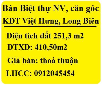 Bán Biệt thự NV, căn góc tại KĐT Việt Hưng, Long Biên; 0912045454