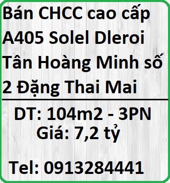 Bán căn hộ cao cấp A405 Solel Dleroi Tân Hoàng Minh số 2 Đặng Thai Mai, Tây Hồ, Hà Nội.
