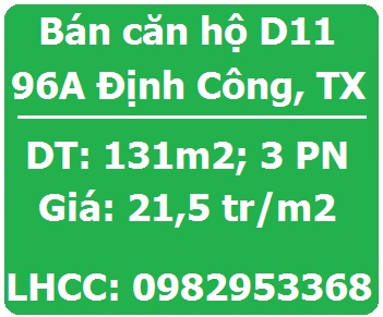 Bán căn hộ D11 số 96A Định Công, Thanh Xuân; 21,5tr/m2; 0982953368