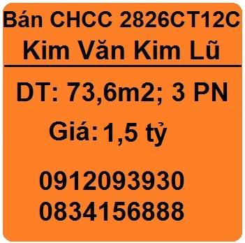 Bán CHCC 2826 tòa CT12C Kim Văn Kim Lũ, 0912093930