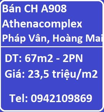 Bán CHCC A908 Athenacomplex Pháp Vân, Hoàng Mai, 23,5tr/m2; Athenacomplex Pháp Vân