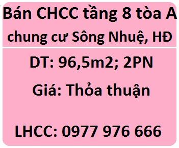 Bán CHCC tầng 8 tòa A (30 tầng) chung cư Sông Nhuệ, Hà Đông; 0977976666