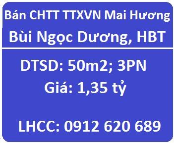 Bán CHTT  TTXVN Mai Hương đường Bùi Ngọc Dương, HBT, 1,35 tỷ; 0912620689