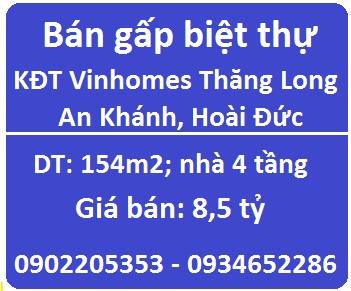 Bán gấp biệt thự KĐT Vinhomes Thăng Long, 8,5 tỷ, 0902205353