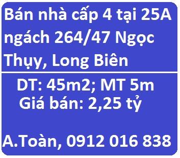 Bán nhà cấp 4 tại 25A ngách 264/47 Ngọc Thụy, Long Biên, 2,25 tỷ; 0912016838
