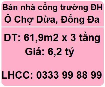 Bán nhà cổng trường Đại học, Ô Chợ Dừa, Đống Đa; 6,2 tỷ; 0333998899