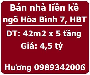 Bán nhà liền kề ngõ Hòa Bình 7, Hai Bà Trưng, 4,5 tỷ, 0989342006