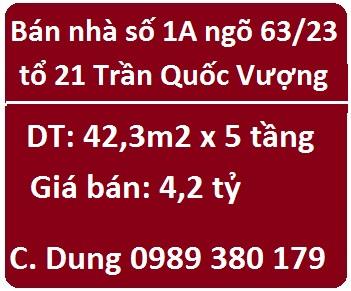 Bán nhà số 1A ngõ 63/23 tổ 21 Trần Quốc Vượng, Cầu Giấy; 4,2 tỷ; 0989380179