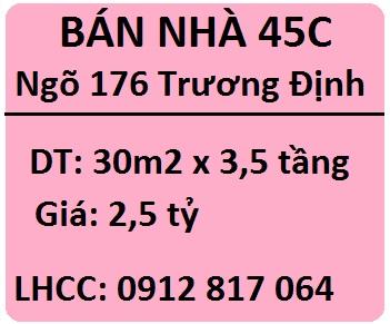 Bán nhà số 45C ngõ 176 Trương Định, Hai Bà Trưng; 2,5 tỷ; 0912817064