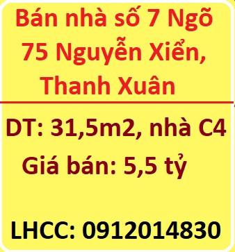 Bán nhà số 7 Ngõ 75 Nguyễn Xiển, Thanh Xuân, 5,5 tỷ, 0912014830