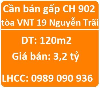 Cần bán gấp CH 902 tòa VNT 19 Nguyễn Trãi, 3,2 tỷ, 0989090936