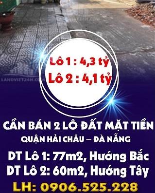 Chính chủ bán 2 lô đất mặt tiền Q.Hải Châu, Đà Nẵng, 4,3 tỷ, 0906525228