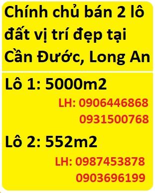 Chính chủ bán 2 lô đất vị trí đẹp tại Cần Đước, Long An, 0931500768