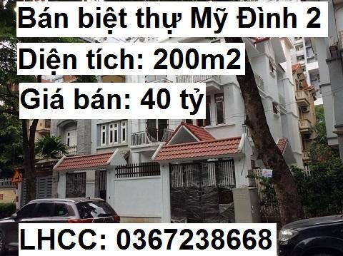 Chính chủ bán biệt thự Mỹ Đình 2, Nam Từ Liêm, 40 tỷ, 0367238668