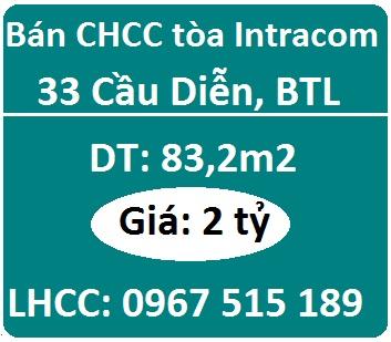 Chính chủ bán CHCC tòa Intracom 33 Cầu Diễn, BTL, 2 tỷ, 0967515189