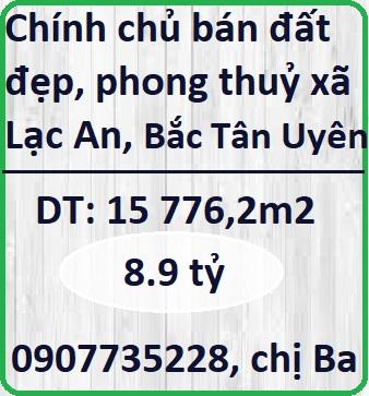 Chính chủ bán đất đẹp, phong thuỷ xã Lạc An, Bắc Tân Uyên, Bình Dương, 8,9tỷ, 0907735228