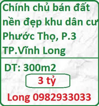 Chính chủ bán đất nền đẹp khu dân cư Phước Thọ, P.3 - TP.Vĩnh Long, 3 tỷ, 0982933033