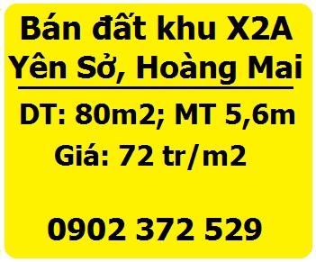 Chính chủ bán đất tại khu X2A Yên Sở, Hoàng Mai; 72tr/m2; 0902372529