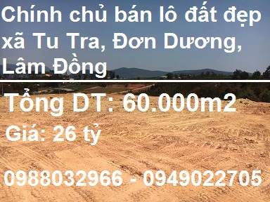 Chính chủ bán lô đất đẹp tại xã Tu Tra, Đơn Dương, Lâm Đồng, 26 tỷ, 0949022705