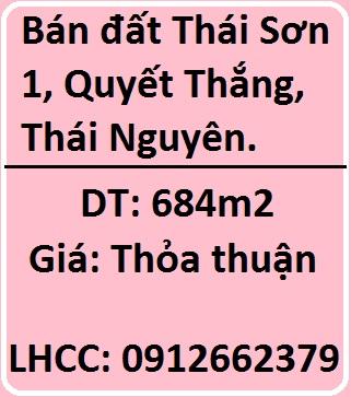 Chính chủ bán lô đất tại Thái Sơn 1, gần nhà văn hoá, Quyết Thắng, TP.Thái Nguyên, 0912662379