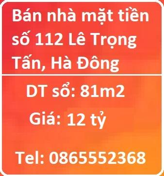 Chính chủ bán nhà mặt phố vị trí đẹp Lê Trọng Tấn, Hà Đông, 12 tỷ, 0865552368