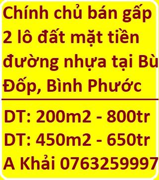 Chính chủ cần tiền bán gấp 2 lô đất mặt tiền đường nhựa tại Bù Đốp, Bình Phước, giá từ 650tr, 0763259997