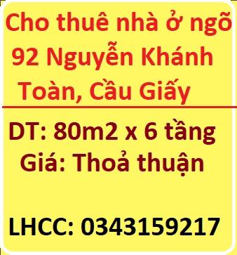 Chính chủ cho thuê nhà ở ngõ 92 Nguyễn Khánh Toàn, Cầu Giấy, 0343159217