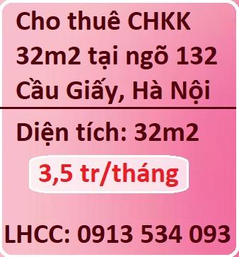 Cho thuê CHKK 32m2 tại ngõ 132 Cầu Giấy, 3,5tr; 0913534093