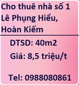Cho thuê nhà số 1 Lê Phụng Hiểu, P.Tràng Tiền, Hoàn Kiếm, 8,5tr/t, 0988080861