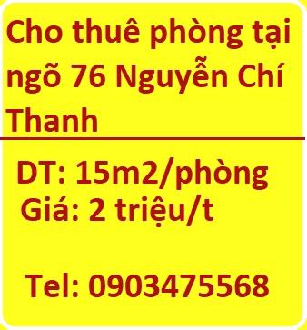 Cho thuê phòng tại ngõ 76 Nguyễn Chí Thanh, 2tr, 0903475568