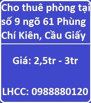 Cho thuê phòng tại số 9 ngõ 61 Phùng Chí Kiên, Cầu Giấy, 0988880120