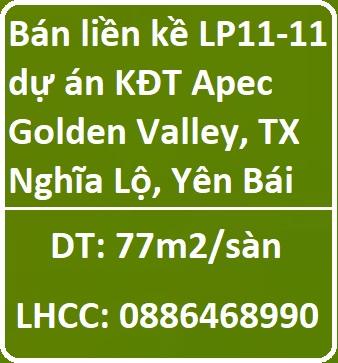 Nhượng căn liền kề LP11-11 tại dự án KĐT TMDL đẳng cấp Apec Golden Valley Mường Lò, TX Nghĩa Lộ, Yên Bái